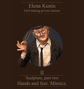 Part Two - Hands and Feet Mimics Elena Kunin E-book